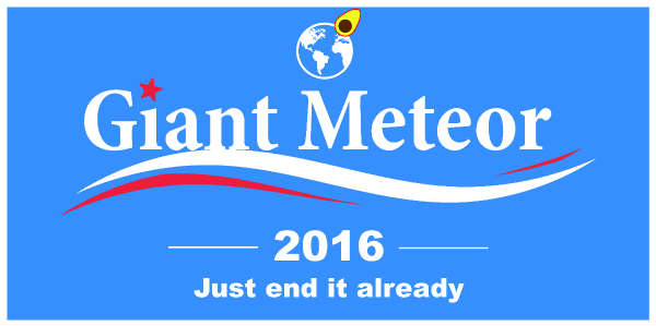 Giant Meteor - Just end it already